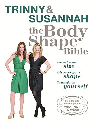 9780753823330: The Body Shape Bible: Forget Your Size Discover Your Shape Transform Yourself