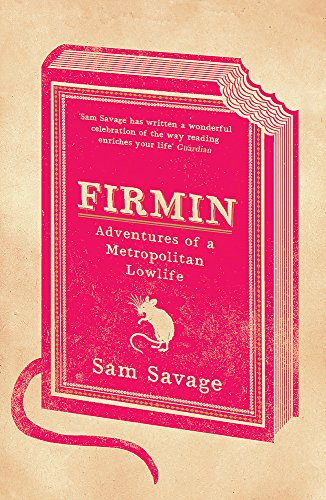 9780753823392: Firmin: Adventures Of A Metropolitan Lowlife