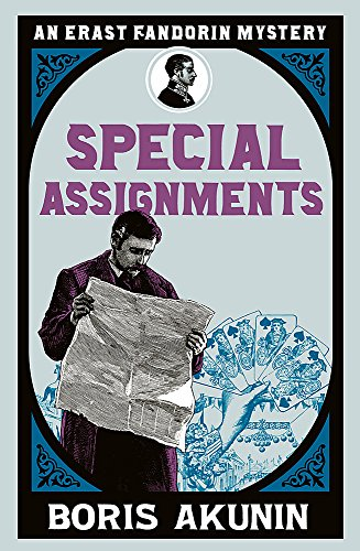 9780753823484: Special Assignments: The Further Adventures of Erast Fandorin (Erast Fandorin 5)