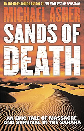 9780753823583: Sands of Death: An Epic Tale Of Massacre And Survival In The Sahara