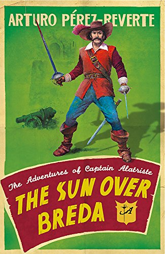 9780753823606: The Sun Over Breda (The Adventures of Captain Alatriste)