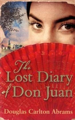 The Lost Diary of Don Juan; (0753823691) by Douglas Abrams