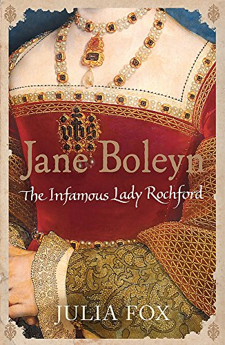 9780753823866: Jane Boleyn: The Infamous Lady Rochford