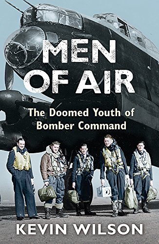 9780753823989: Men Of Air: The Doomed Youth Of Bomber Command
