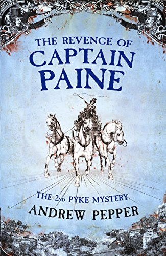 9780753824009: The Revenge of Captain Paine (A Pyke Mystery)