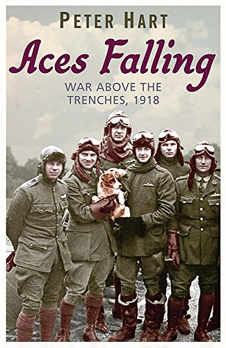 9780753824078: Aces Falling: War Above the Trenches, 1918