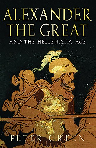 9780753824139: Alexander the Great and the Hellenistic Age