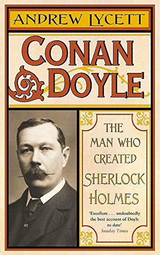 9780753824283: Conan Doyle : The Man Who Created Sherlock Holmes