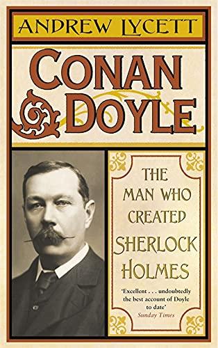 9780753824283: Conan Doyle: The Man Who Created Sherlock Holmes