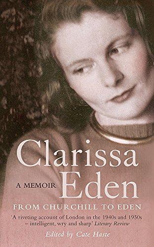 9780753824313: Clarissa Eden: A Memoir