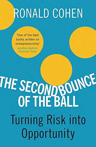 9780753824368: The Second Bounce Of The Ball: Turning Risk Into Opportunity