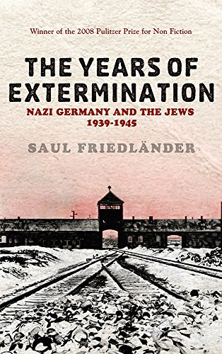 9780753824450: The Years of Extermination : Nazi Germany and the Jews, 1939-1945