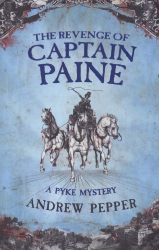9780753824481: The Revenge Of Captain Paine: A Pyke Mystery