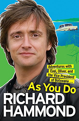 9780753825624: As You Do: Adventures With Evel, Oliver, and The Vice-President Of Botswana