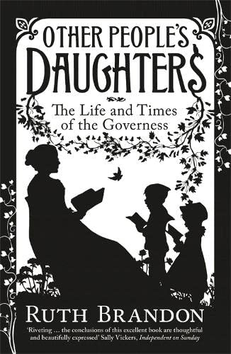 9780753825761: Other People's Daughters: The Life and Times of the Governess