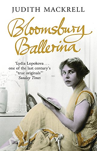 9780753825785: Bloomsbury Ballerina: Lydia Lopokova, Imperial Dancer and Mrs John Maynard Keynes