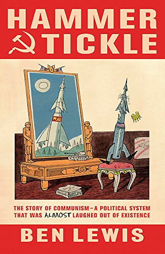 9780753825822: Hammer And Tickle: A History Of Communism Told Through Communist Jokes