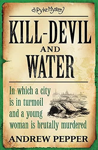9780753825976: Kill-Devil And Water: A Pyke Mystery (Pyke Mystery 3)