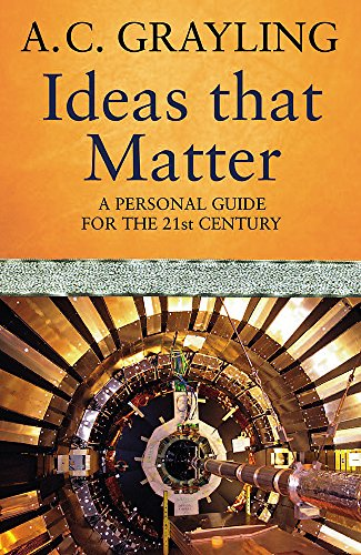 9780753826188: Ideas That Matter: A Personal Guide for the 21st Century: Key Concepts for the 21st Century