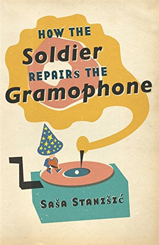 9780753826256: How The Soldier Repairs The Gramophone