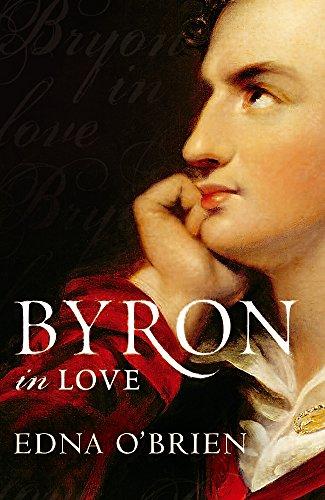Byron in Love (9780753826461) by Edna O'Brien