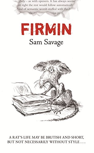 Firmin: Adventures Of A Metropolitan Lowlife