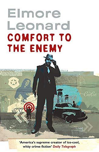 Comfort to the Enemy: Elmore Leonard