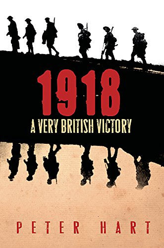 9780753826898: 1918: A Very British Victory