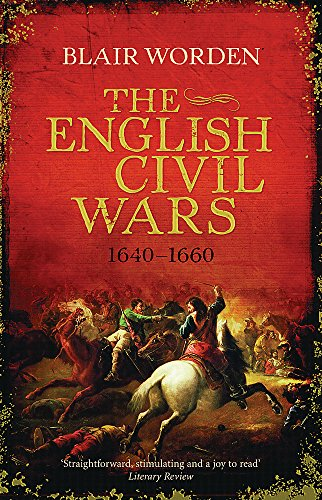 9780753826911: The English Civil Wars: 1640-1660