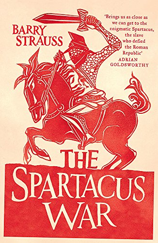 9780753826980: The Spartacus War: The Revolt of the Gladiators