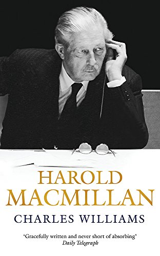 Harold Macmillan (0753827026) by Charles Williams