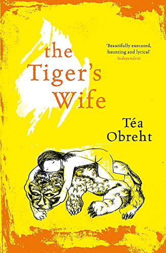 The Tiger's Wife: Obreht, Ta