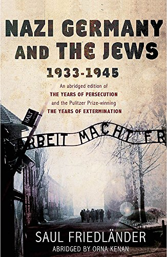 9780753827567: Nazi Germany and the Jews, 1933-1945. Saul Friedlnder