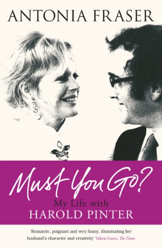 9780753827581: Must You Go?: My Life with Harold Pinter