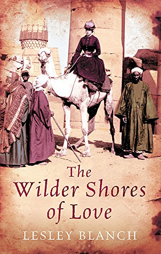 9780753827918: The Wilder Shores Of Love