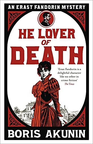 9780753828069: He Lover of Death: An Erast Fandorin Mystery