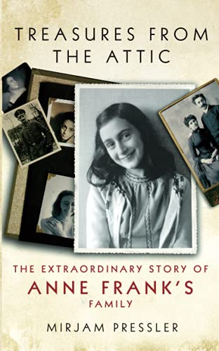 9780753828236: Treasures from the Attic: The Extraordinary Story of Anne Frank's Family