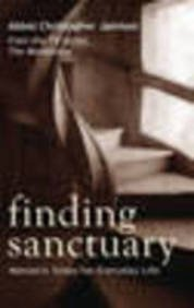 9780753828342: Finding Sanctuary: Monastic Steps for Everyday Life