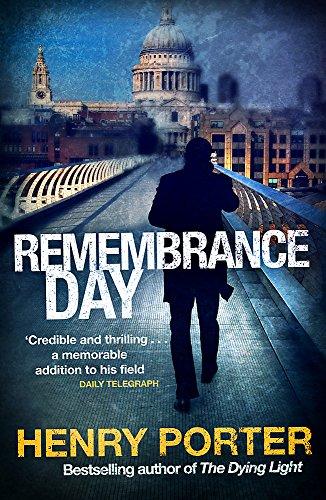 Remembrance Day: Henry Porter