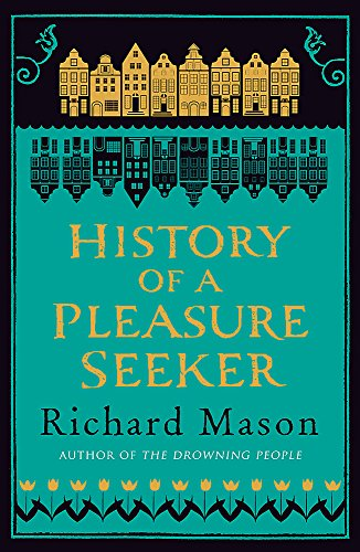 9780753828427: History of a Pleasure Seeker