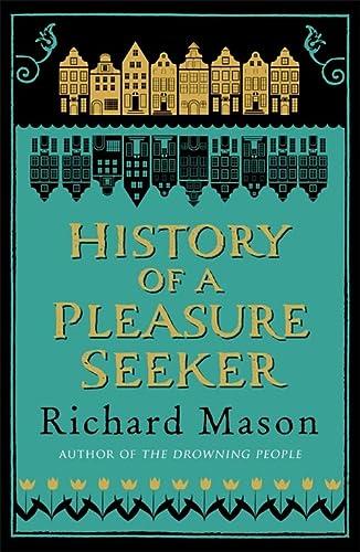 9780753828427: History of a Pleasure Seeker