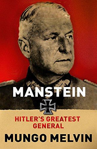 9780753828533: Manstein: Hitler's Greatest General