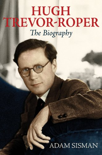 Hugh Trevor-Roper: The Biography (0753828618) by Adam Sisman