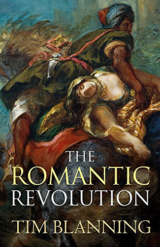 9780753828656: The Romantic Revolution