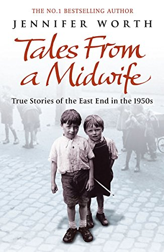 9780753828694: Tales from a Midwife: True Stories of the East End in the 1950s