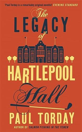 9780753828830: The Legacy of Hartlepool Hall