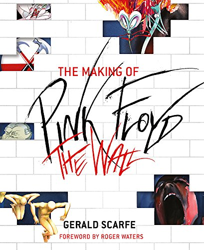 9780753828878: The Making of Pink Floyd The Wall