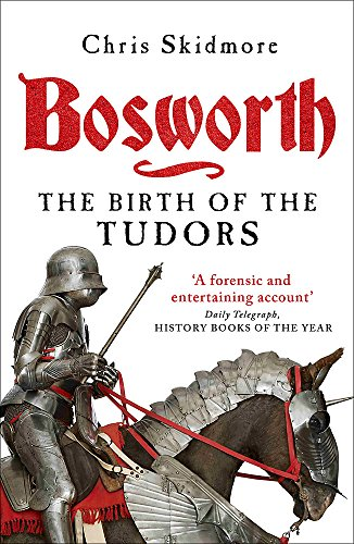 9780753828946: Bosworth: The Birth of the Tudors