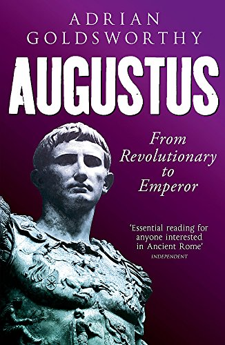 9780753829158: Augustus: From Revolutionary to Emperor