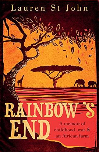 9780753829233: Rainbow's End. Lauren St John